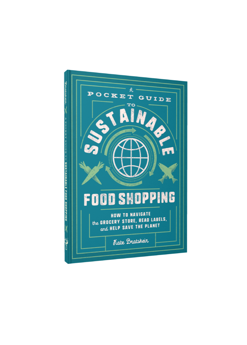"""A Pocket Guide to Sustainable Food Shopping"""