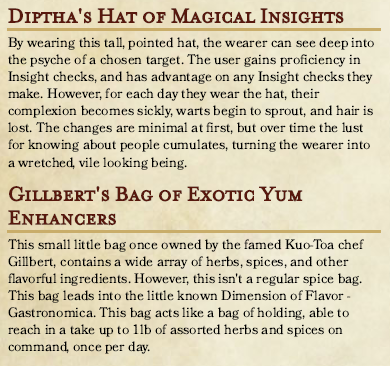 Diptha's Hat of Magical Insights, and Gilbert's Bag of Exotic Yum Enhancers