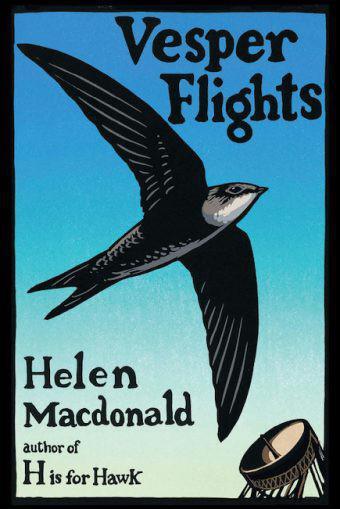Vesper Flights Helen Macdonald H Is for Hawk essays nature