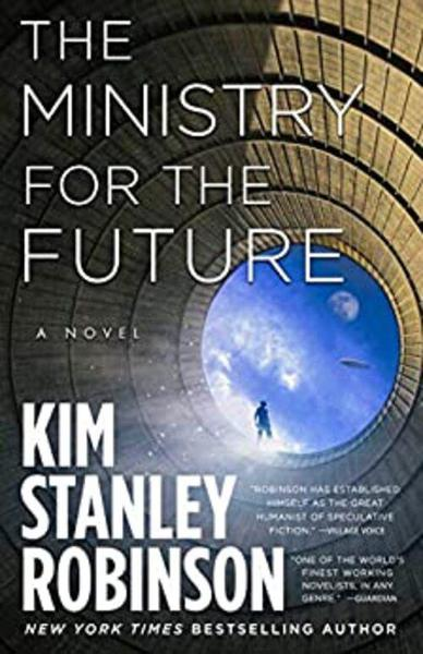 Book cover - The Ministry For The Future by Kim Stanley Robinson